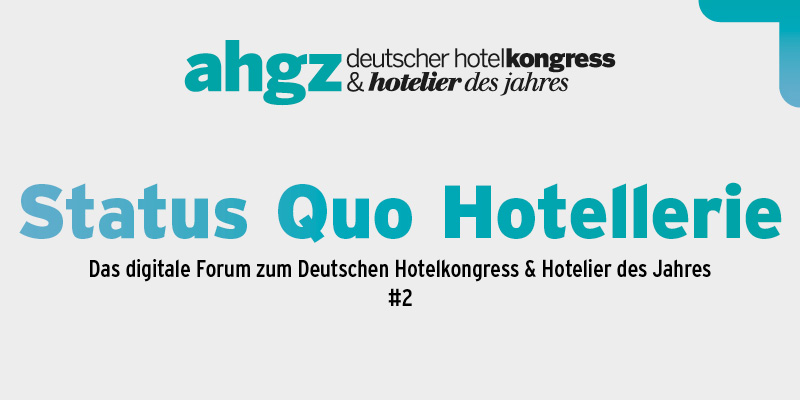 Digitales-Forum-der-ahgz-Top-Event-Status-Quo-Hotellerie-geht-in-neue-Runde